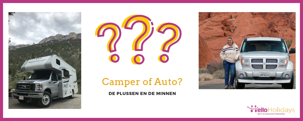 Roadtrip met een auto of een camper?
